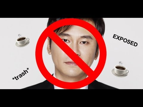 exposing YG for FILTH (yang hyun suk exposed)