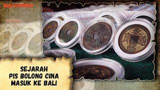 Sejarah Pis Bolong Cina Masuk ke Bali