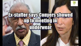 Ex-staffer says Conyers showed up to meeting in underwear