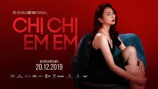 CHỊ CHỊ EM EM - CLIP THANH HẰNG | KC: 20.12.2019