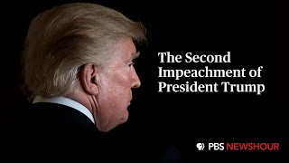 WATCH LIVE: House takes up second Trump impeachment   PBS NewsHour Special Coverage