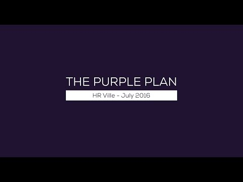 The Purple Plan - HR Ville July 2016