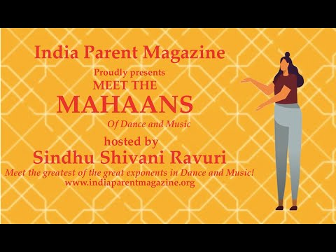 Meet the MAHAANS of Dance and Music