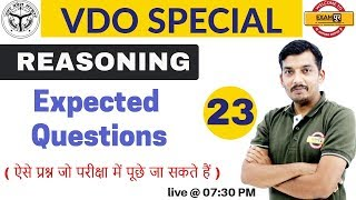 # VDO SPECIAL | Reasoning | by Anil Sir || Expected Questions | Class 23