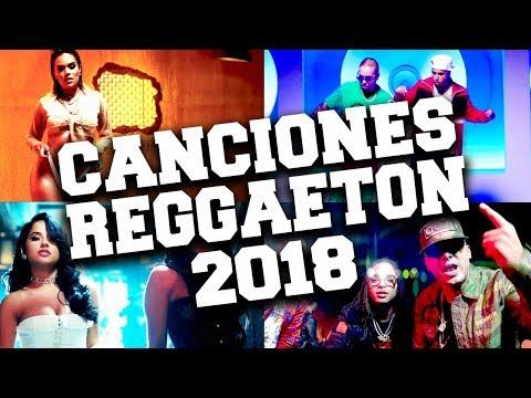 Las 100 Mejor Canciones De Reggaeton 2018
