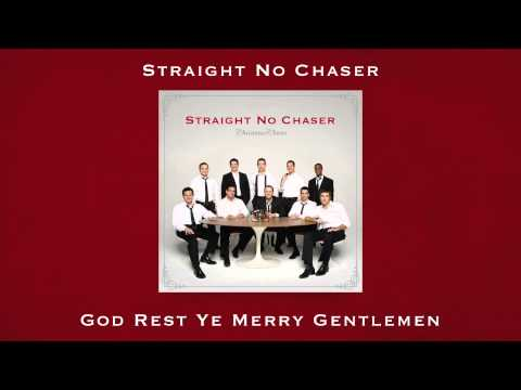 Straight No Chaser - God Rest Ye Merry Gentlemen