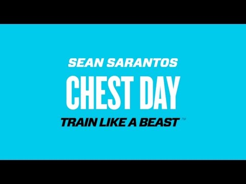 Beast Chest Day With Sean Sarantos