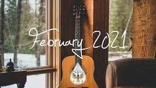Indie/Pop/Folk Compilation - February 2021 (1½-Hour Playlist)