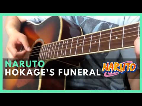 Naruto - Hokage's Funeral (Guitar Cover)