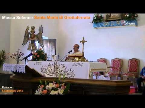 Messa Solenne Santa Maria di Grottaferrata 2014