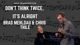 Don't Think Twice, It's Alright - Chris Thile & Brad Mehldau (Mandolin Solo Transcription)