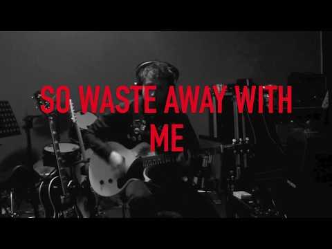 Blank Display - Waste Away with Me (Lyric Video)