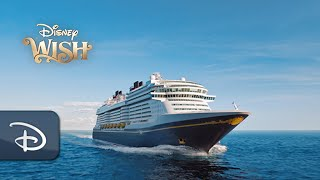 Once Upon A Disney Wish, An Enchanting Reveal Of Disney's Newest Ship | Disney Cruise Line
