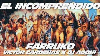 El Incomprendido – Farruko, Victor Cardenas, Dj Adoni Video HD
