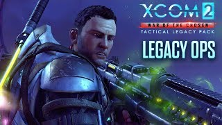 XCOM 2 War of the Chosen - Tactical Legacy Pack: Legacy Ops