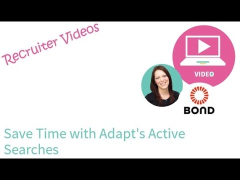 Save Time with Adapt's Active Searches #RecruitClever