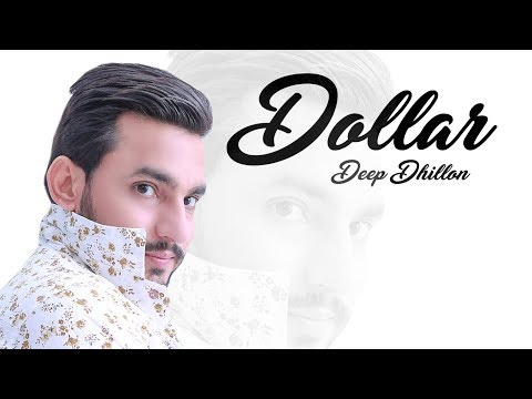 Dollar: Deep Dhillon (Full Video) Music Empire