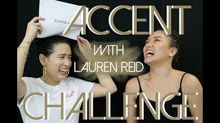 ACCENT CHALLENGE FEAT. LAUREN REID! | Karla Aguas