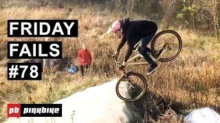 Friday Fails #78