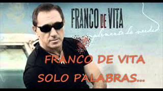 Franco de Vita   Sòlo Palabras