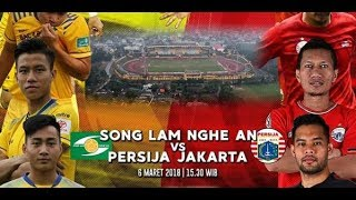 Live Streaming Song Lam Nghe An vs Persija Jakarta AFC CUP 2018