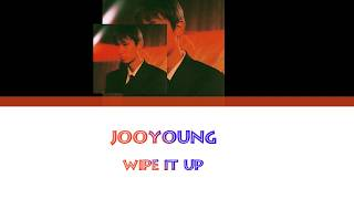 Jooyoung - Wipe it up Lyrics [Han|Rom|Eng]