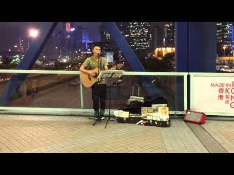 許志安 - 爛泥 Busking in HongKong 2015 Kimman Wong 黃劍文