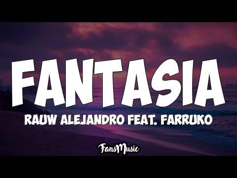 Fantasia (Letra) - Rauw Alejandro Feat. Farruko