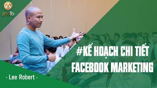 03 Kế hoạch chi tiết facebook marketing
