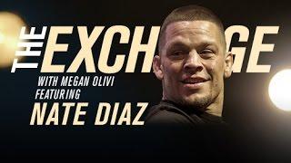 The Exchange: Nate Diaz