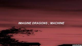 Imagine Dragons ; Machine (sub. español/inglés)