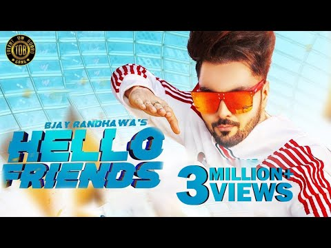 Hello Friends : B Jay Randhawa (Official Video)