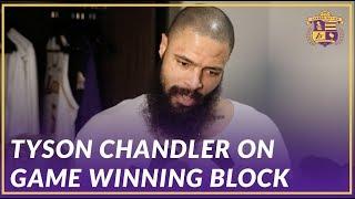 Lakers Post Game: Tyson Chandler on Game Winning Block Against the Atlanta Hawks