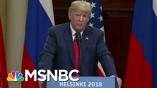 Why President Donald Trump Just Can't 'Hit Delete' On Helsinki Remarks   Morning Joe   MSNBC
