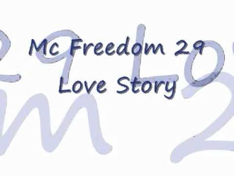 Mc Freedom 29 - Love Story