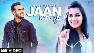Jaan Kadh Ke – Navi Bawa – Mix Singh