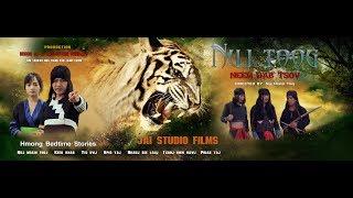 NUJ TOOG Neeg Dab Tsov  1 (HD) - Full Movie ★★★★★ ภาพยนตร์ม้ง