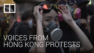 Voices from the Hong Kong protests