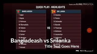 Bangladesh vs Srilanka asia cup.