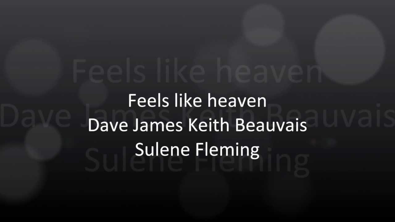 feels like heaven with lyrics youtube. Black Bedroom Furniture Sets. Home Design Ideas