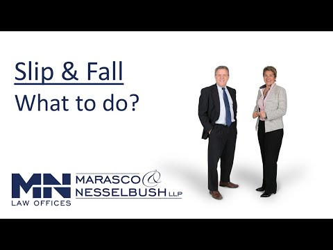 What to Do After a Slip and Fall - Marasco & Nesselbush, LLP