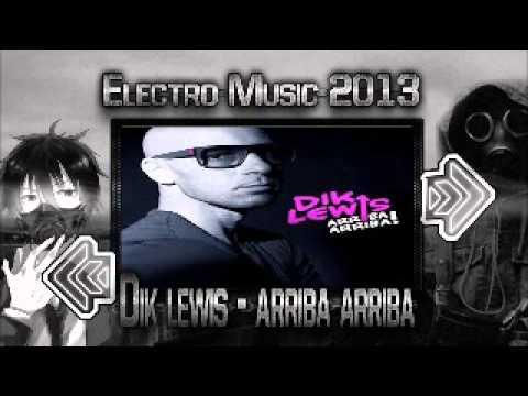 dik lewis Arriba Arriba ELECTRO Eduardo Mix 2013