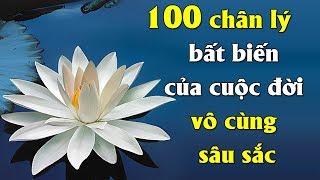 100 chân lý bất biến của cuộc đời vô cùng sâu sắc mà Bạn nên Ngẫm mỗi ngày