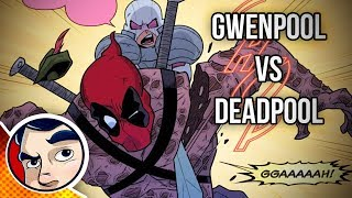 Gwenpool Vs Deadpool - Complete Story | Comicstorian