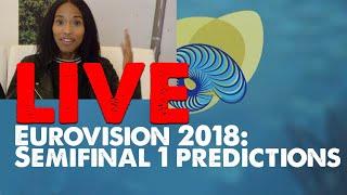LIVE: Eurovision 2018 Semifinal 1 Predictions