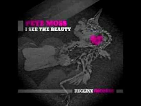 Pete Moss-I See the Beauty (Original Mix)
