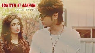 Soniye Ki Aakhan – Sunny Urock