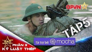 Sao nhập ngũ (SS3): KLT|Tập 5: Quân ngũ không phải chuyện đùa!