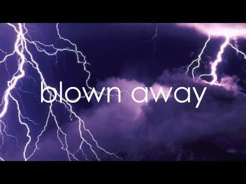 Blown Away Carrie Underwood (Lyrics On Screen)