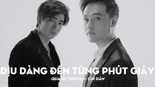 Quang Vinh Feat. Chi Dân - Dịu Dàng Đến Từng Phút Giây (Greatest Hits/ The Memories)